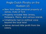 anglo dutch rivalry on the hudson 2