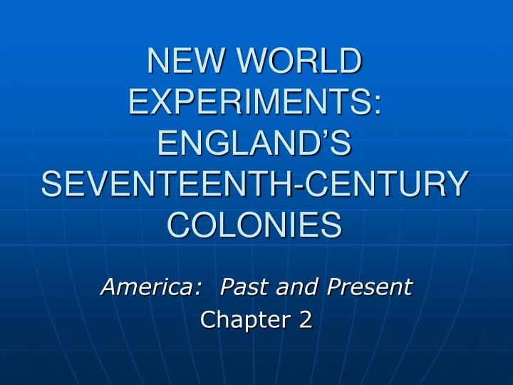 new world experiments england s seventeenth century colonies n.