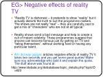 eg negative effects of reality tv