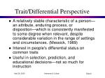 trait differential perspective