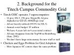 2 background for the titech campus commodity grid