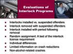 evaluations of interlock programs
