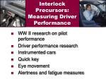 interlock precursors measuring driver performance