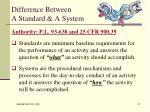 difference between a standard a system