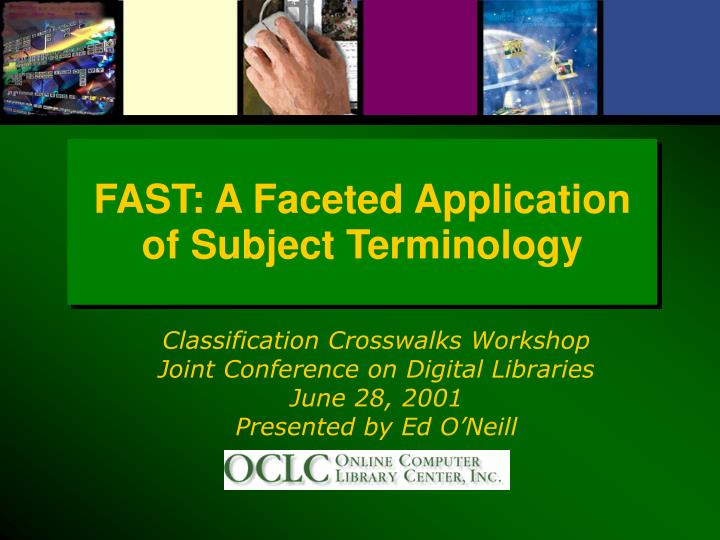 fast a faceted application of subject terminology n.