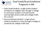 dual credit dual enrollment programs in ms