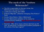 the myth of the saubere wehrmacht