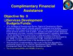complimentary financial assistance