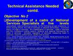 technical assistance needed contd