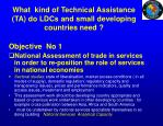 what kind of technical assistance ta do ldcs and small developing countries need