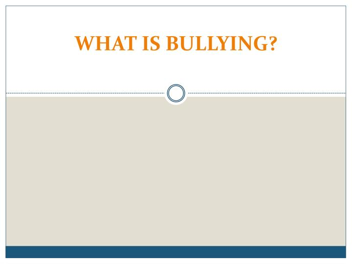 what is bullying n.