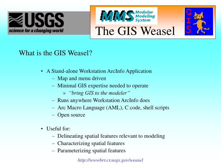 The gis weasel2