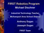 first robotics program