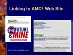 linking to amc 2 web site