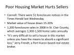 poor housing market hurts sellers