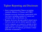 tighter reporting and disclosure