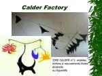 calder factory8