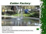 calder factory9