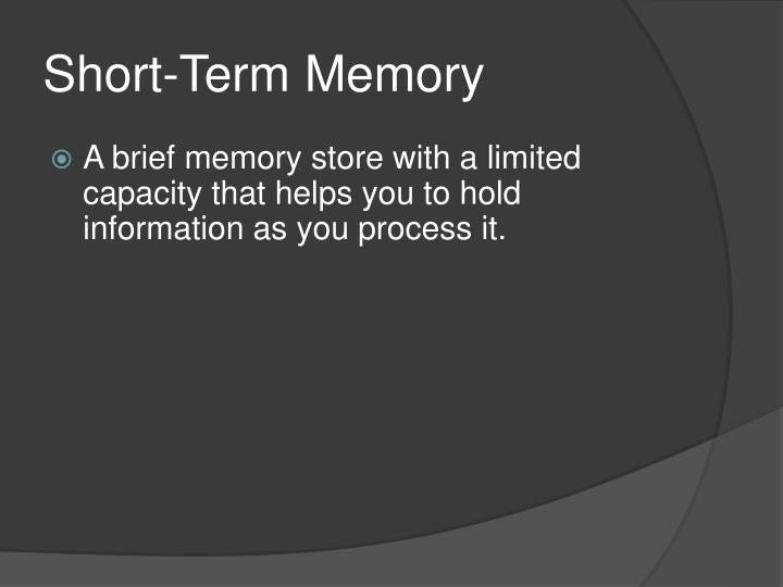 essay about short term memory The general view of short and long term memory suggests a fixed size short term memory and a complex long term structure it also suggests that all knowledge is contained in long term memory and short term memory is used as an index to contextual knowledge or procedural mechanisms.