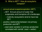9 what is aet how do ecosytems compare