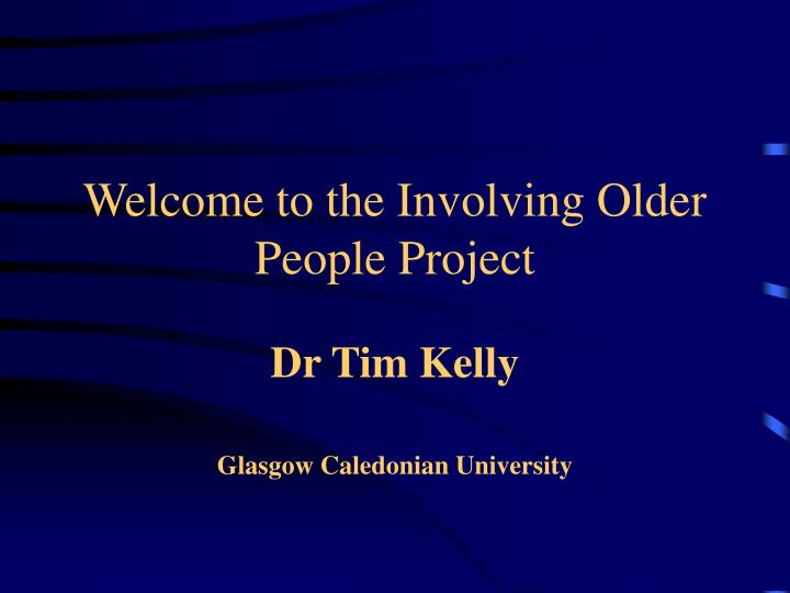welcome to the involving older people project n.