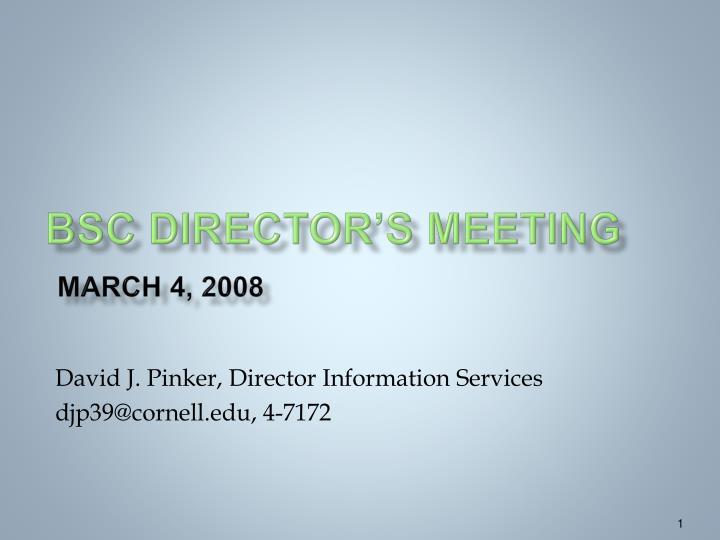 bsc director s meeting march 4 2008 n.