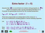 extra factor 1 x