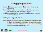 using group actions