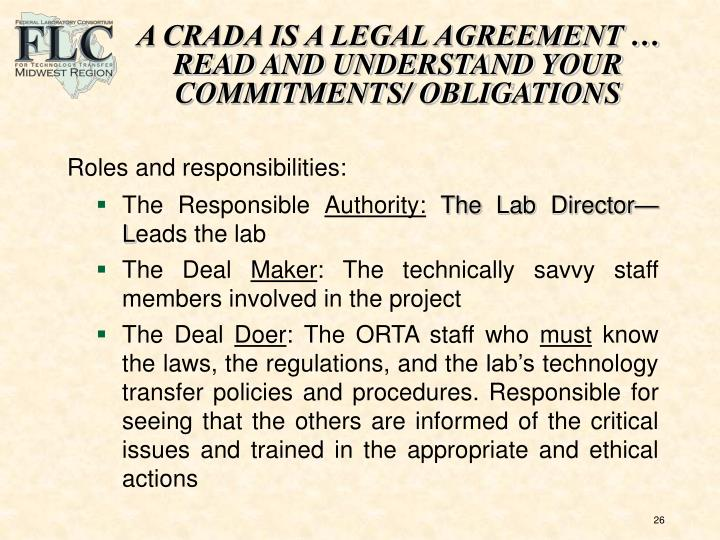 A CRADA IS A LEGAL AGREEMENT …