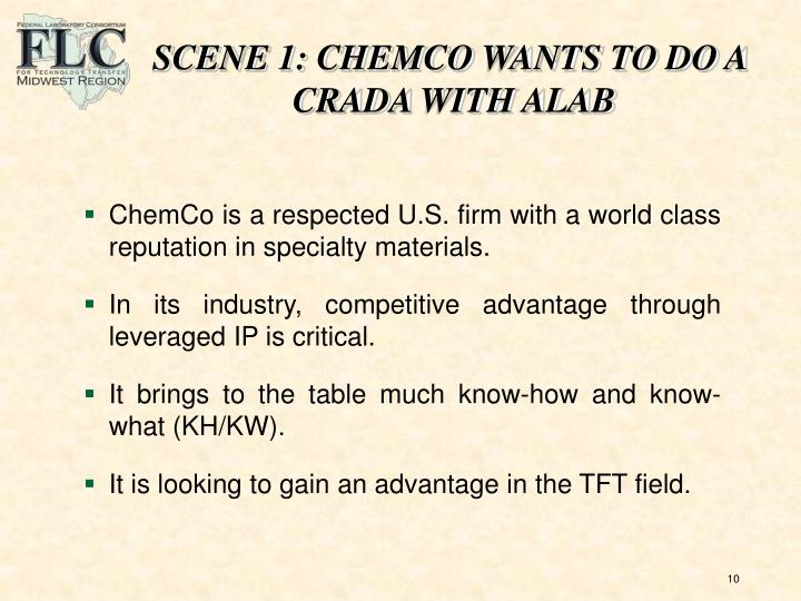 SCENE 1: CHEMCO WANTS TO DO A