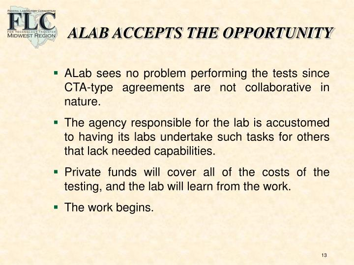 ALAB ACCEPTS THE OPPORTUNITY