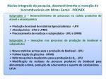 n cleo integrado de pesquisa desenvolvimento e inova o de biocombust veis em minas gerais pronex2