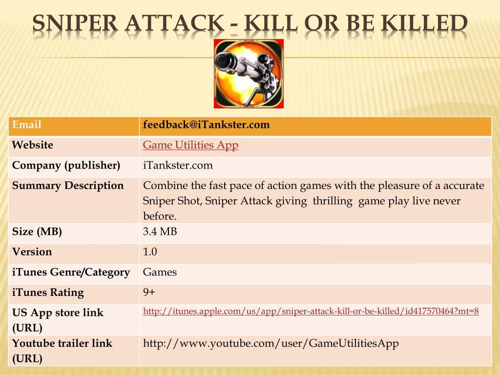 sniper attack kill or be killed