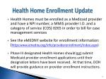 health home enrollment update