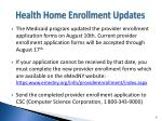 health home enrollment updates
