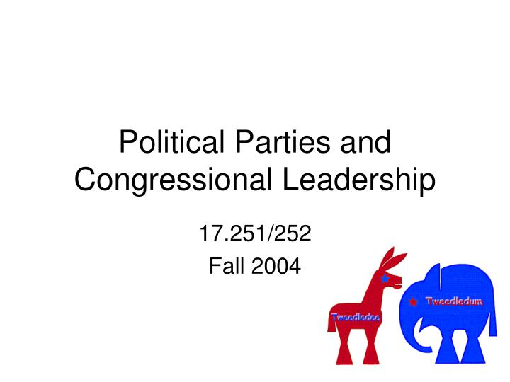 political parties and congressional leadership n.