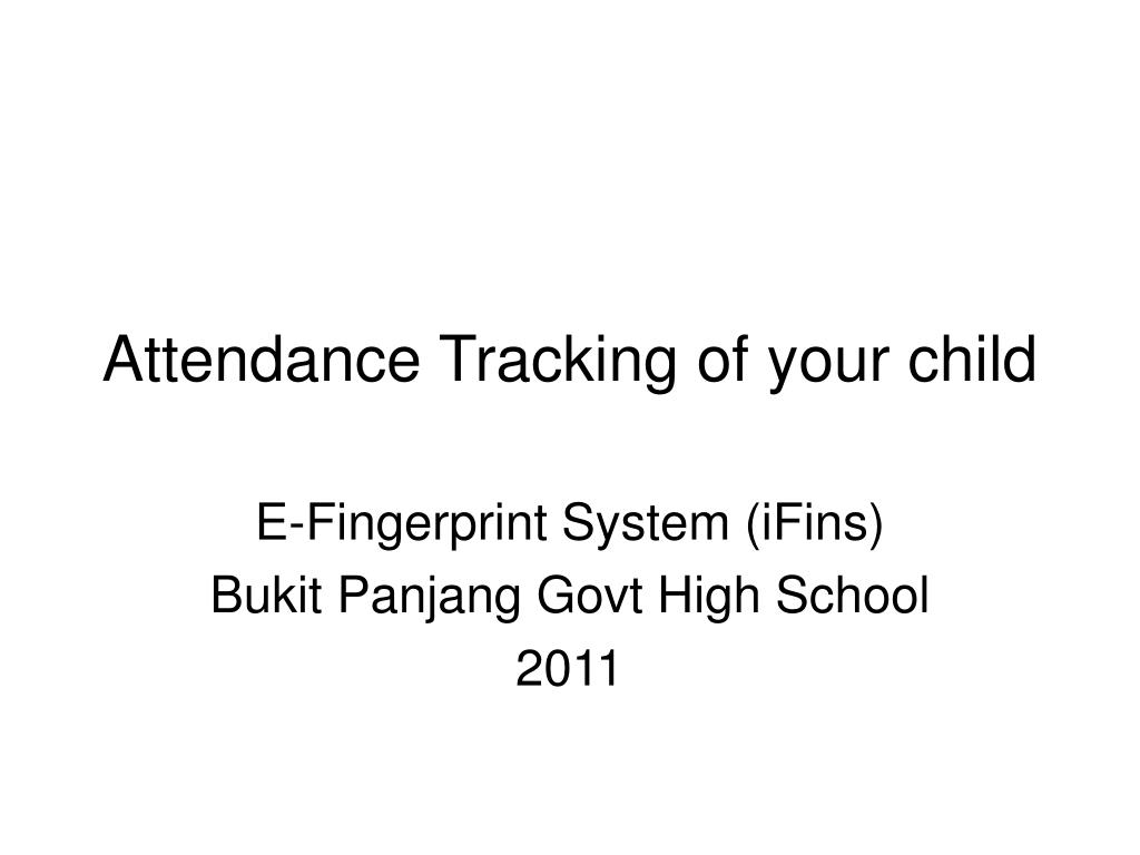 attendance tracking of your child l.