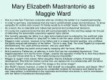 mary elizabeth mastrantonio as maggie ward