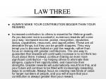 law three