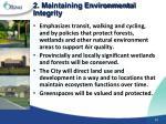 2 maintaining environmental integrity