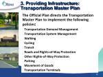 3 providing infrastructure transportation master plan