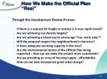 how we make the official plan real