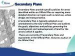 secondary plans
