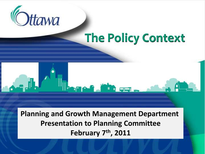 the policy context n.