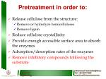 pretreatment in order to