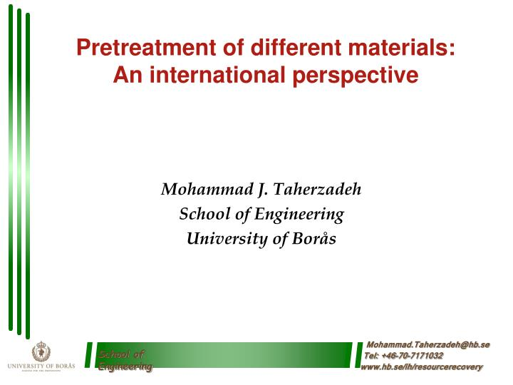 pretreatment of different materials an international perspective n.
