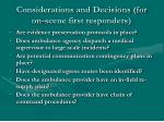 considerations and decisions for on scene first responders