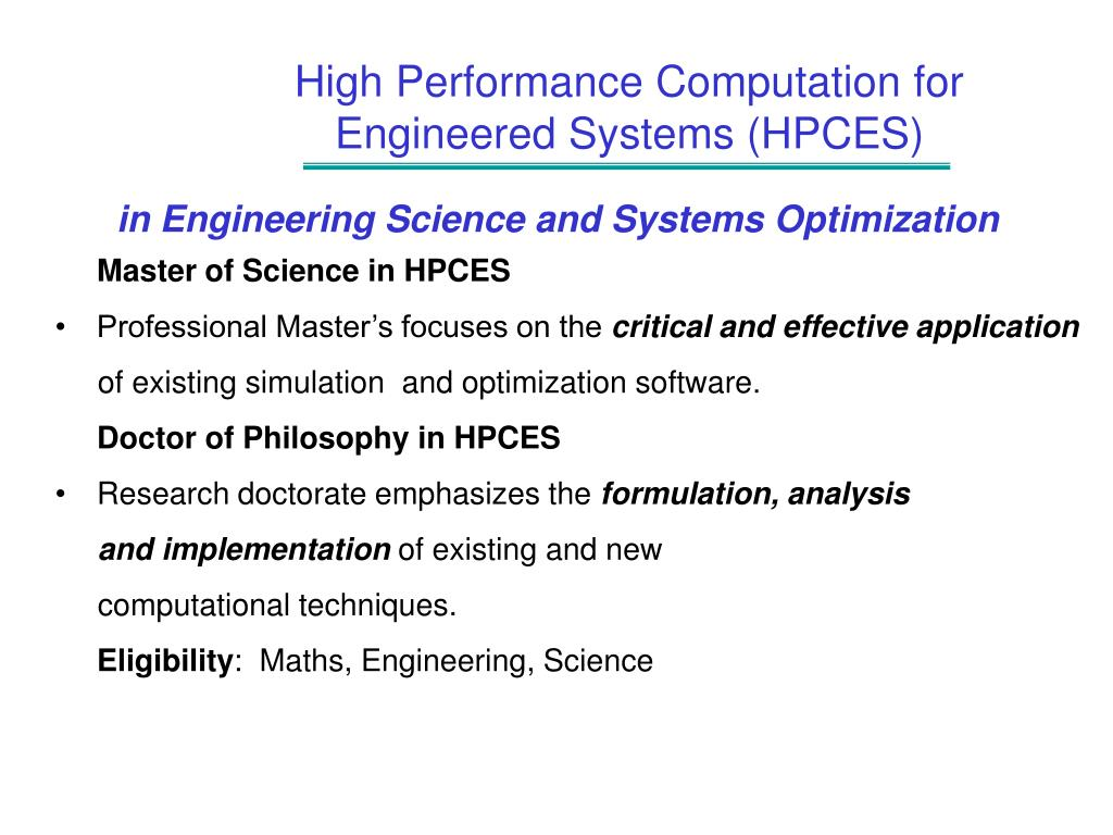 High Performance Computation for Engineered Systems (HPCES)