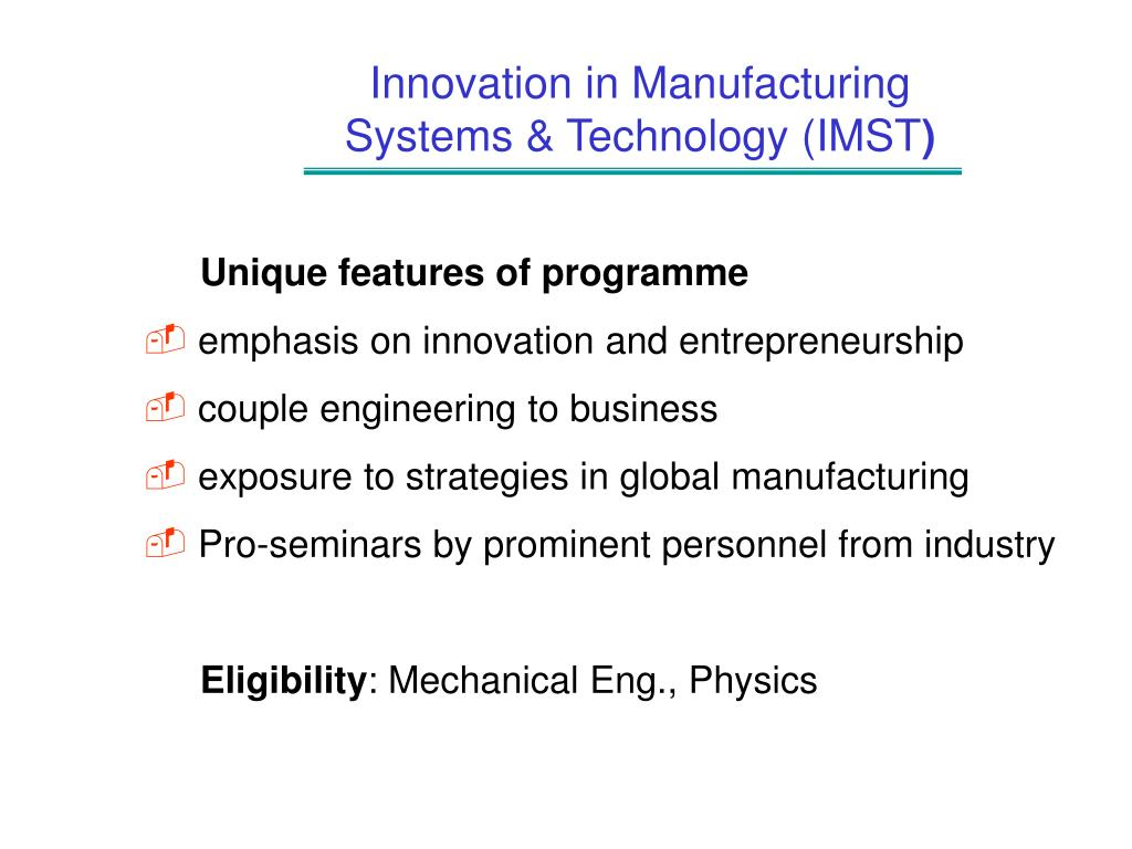 Innovation in Manufacturing Systems & Technology (IMST