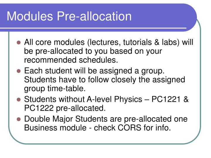 Modules pre allocation